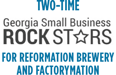 Two-time Georgia Small Business Rock Stars for Reformation Brewery and Factorymation